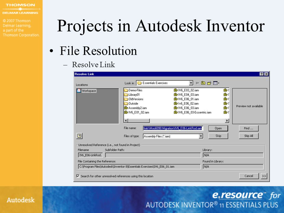 Projects in Autodesk Inventor File Resolution –Resolve Link