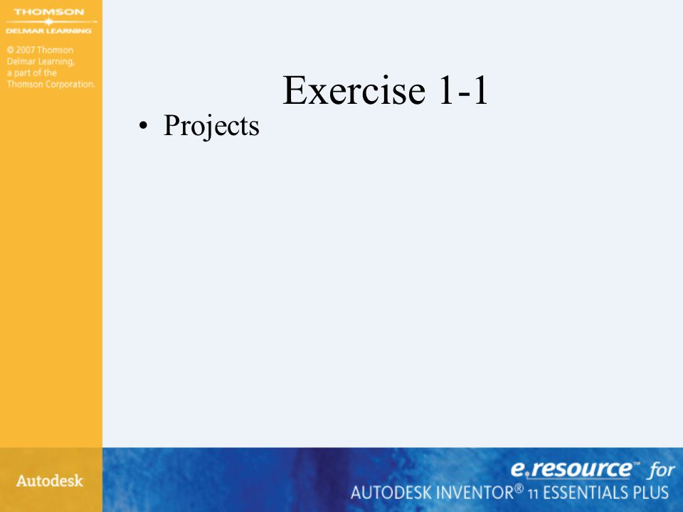 Exercise 1-1 Projects