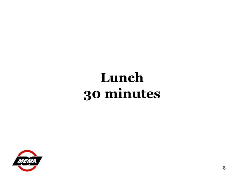 8 Lunch 30 minutes