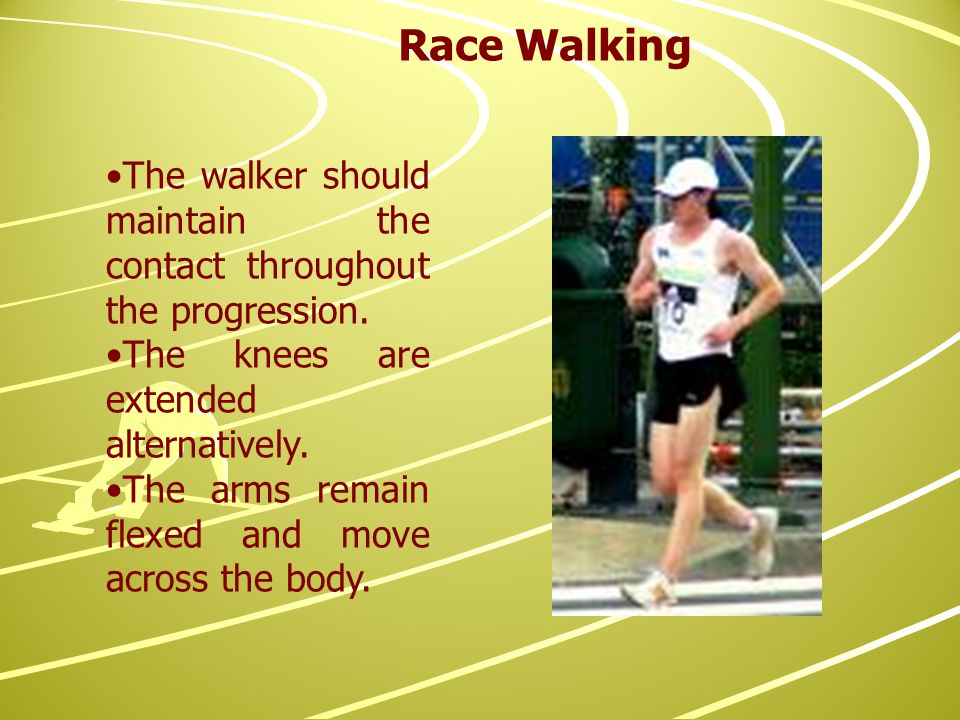 The walker should maintain the contact throughout the progression.