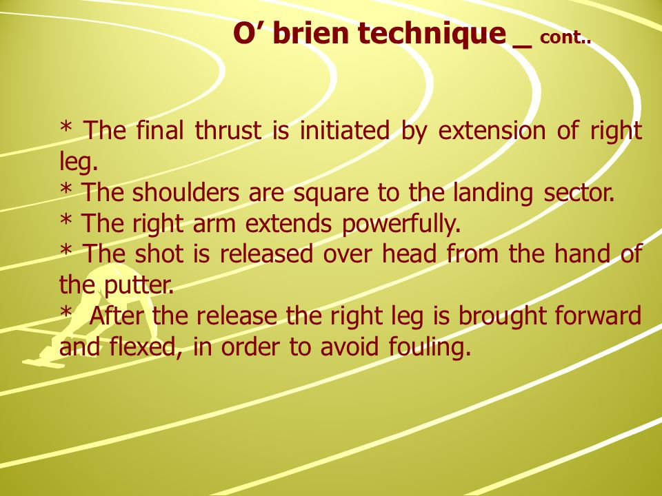 * The final thrust is initiated by extension of right leg.