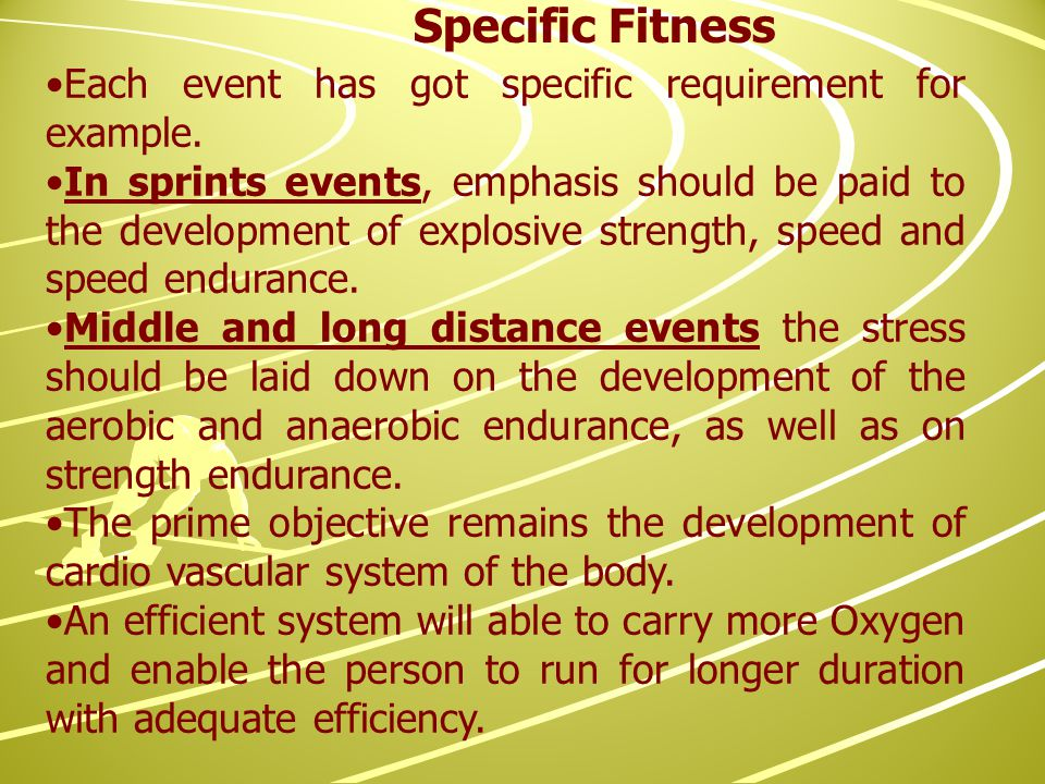 Each event has got specific requirement for example.