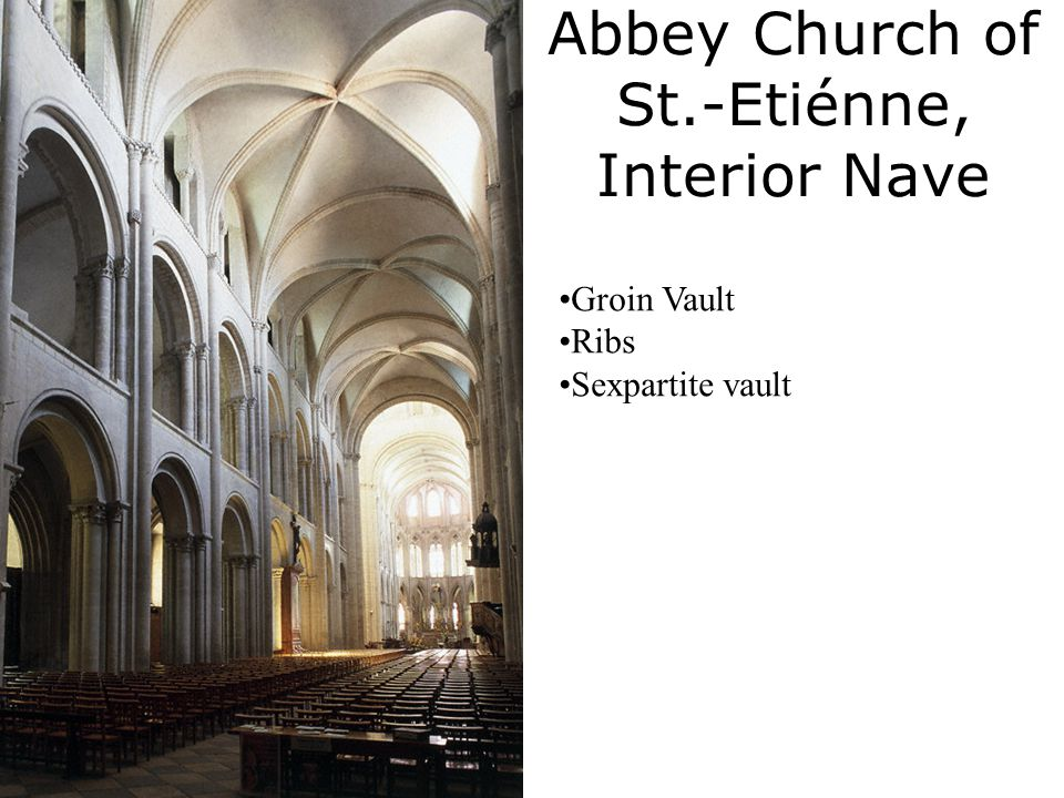 10 Abbey Church Of St Etienne Interior Nave Groin Vault Ribs Sexpartite