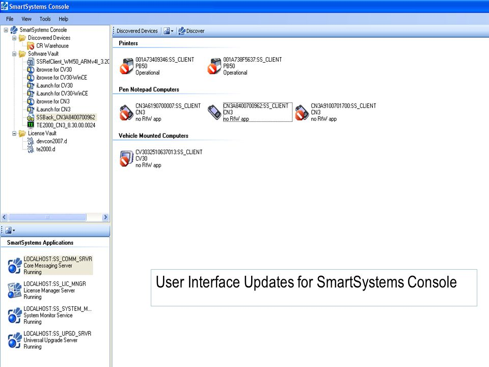 Slide 59 COMPANY CONFIDENTIAL User Interface Updates for SmartSystems Console