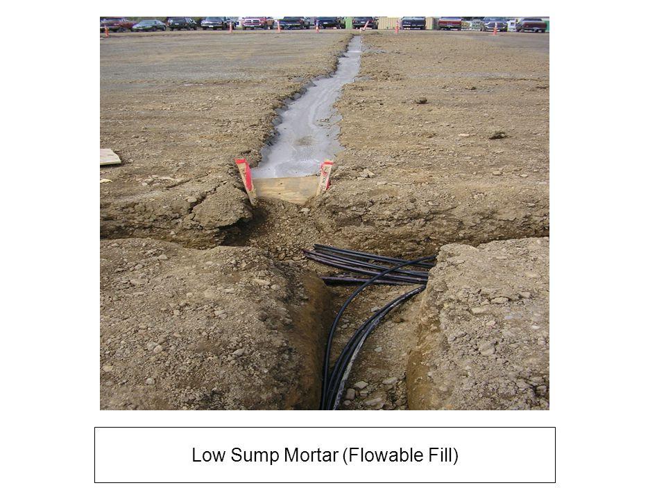 Low Sump Mortar (Flowable Fill)