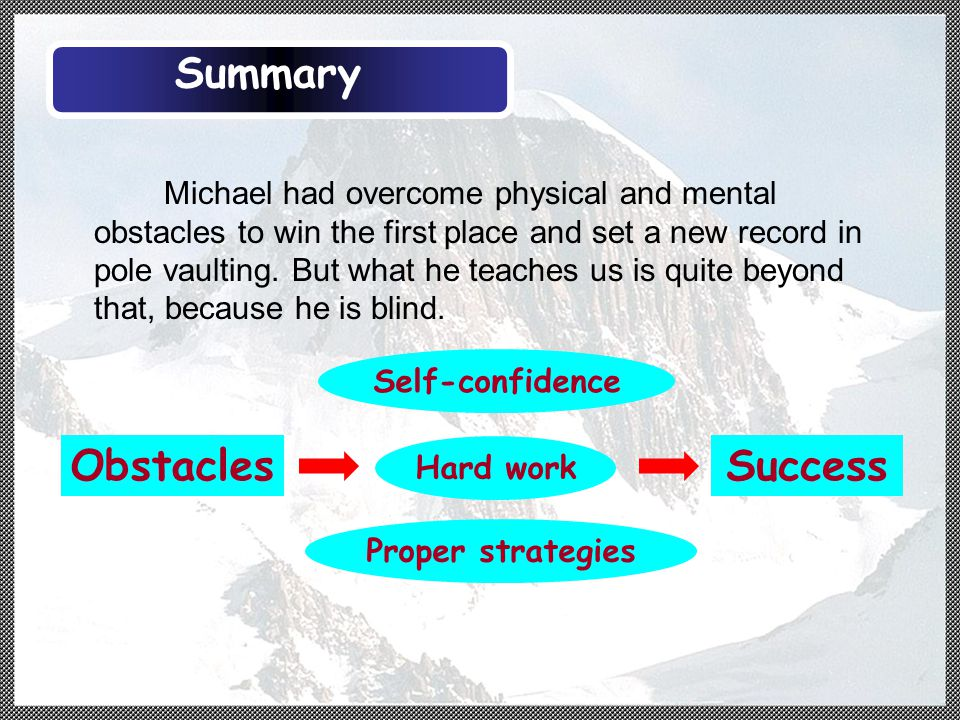 Michael had overcome physical and mental obstacles to win the first place and set a new record in pole vaulting.