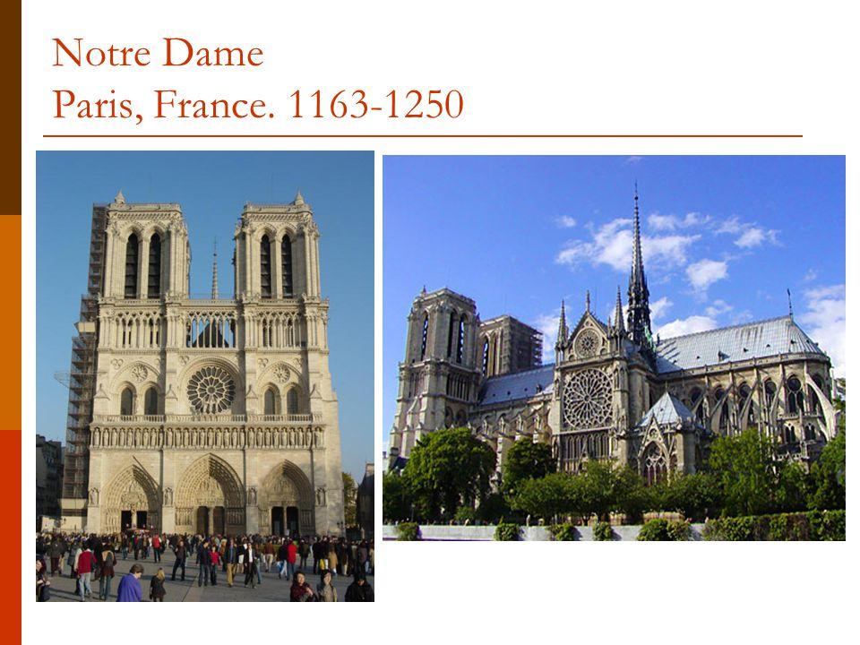 Notre Dame Paris, France. 1163-1250
