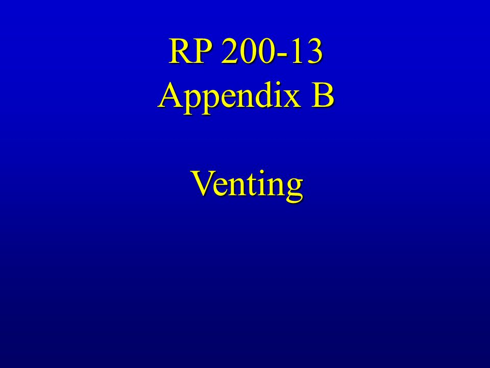 RP 200-13 Appendix B Venting