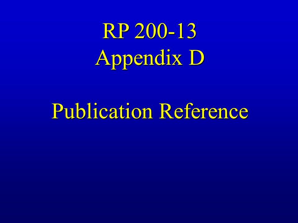 RP 200-13 Appendix D Publication Reference