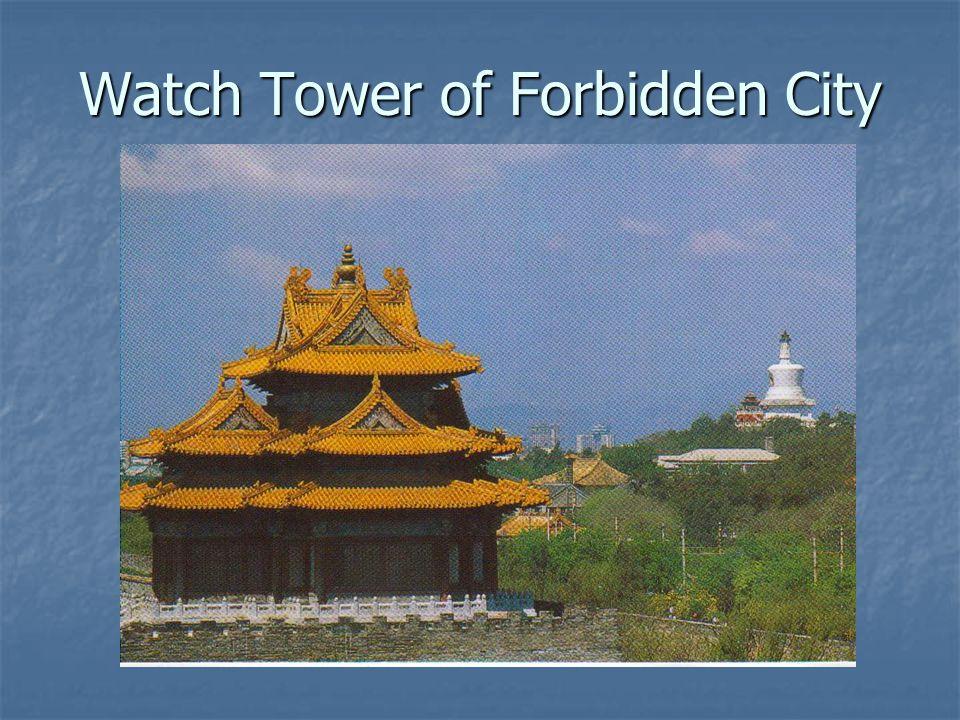 Watch Tower of Forbidden City
