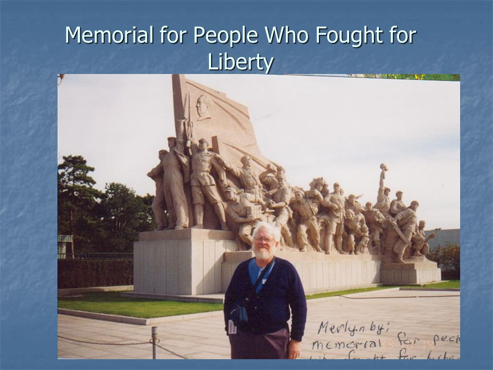 Memorial for People Who Fought for Liberty