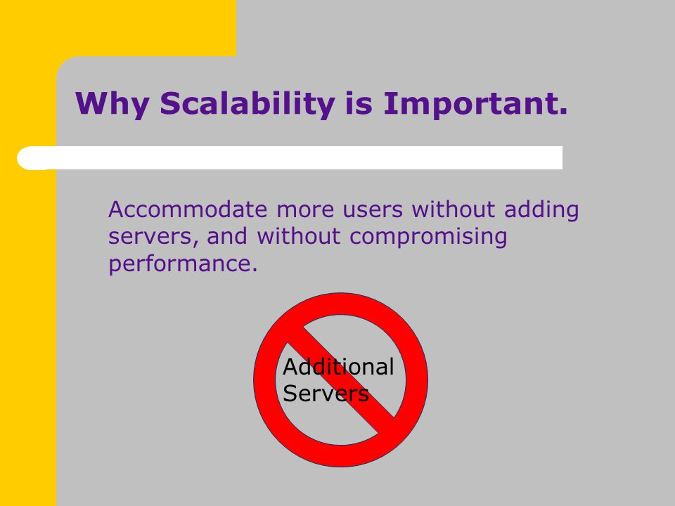 Why Scalability is Important.