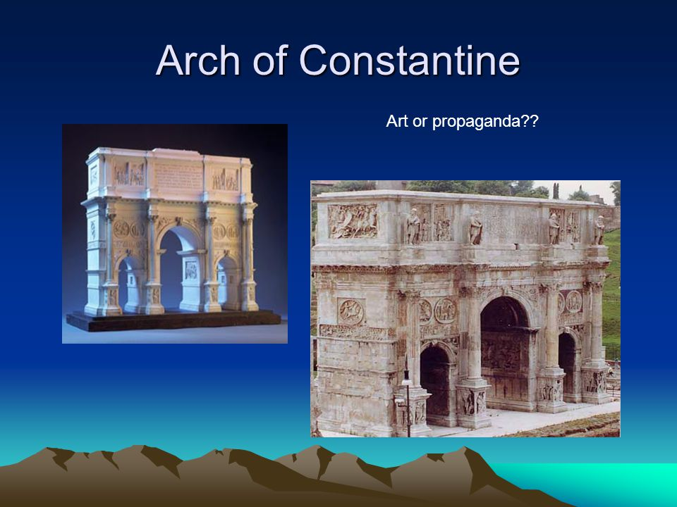 Arch of Constantine Art or propaganda