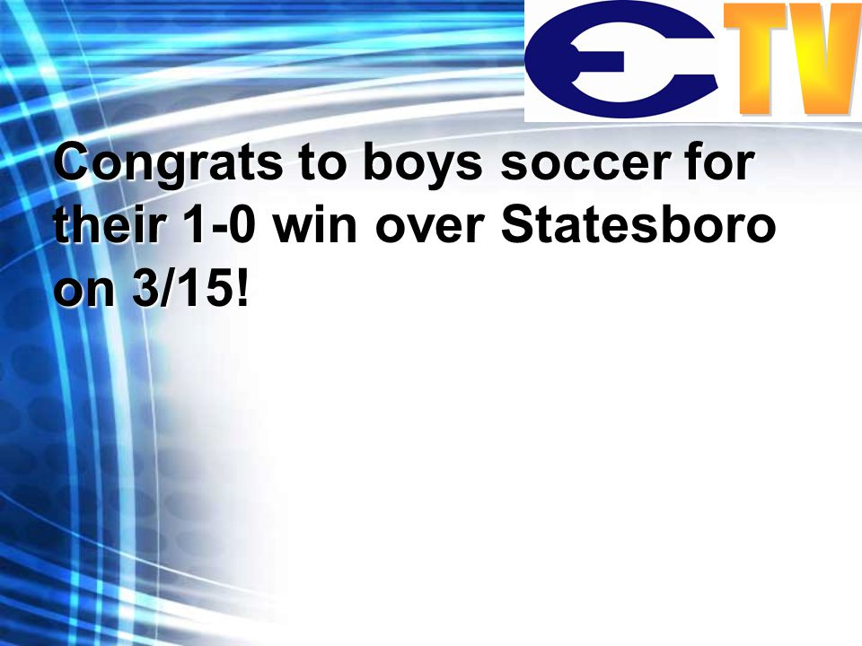 Congrats to boys soccer for their 1-0 win over Statesboro on 3/15!