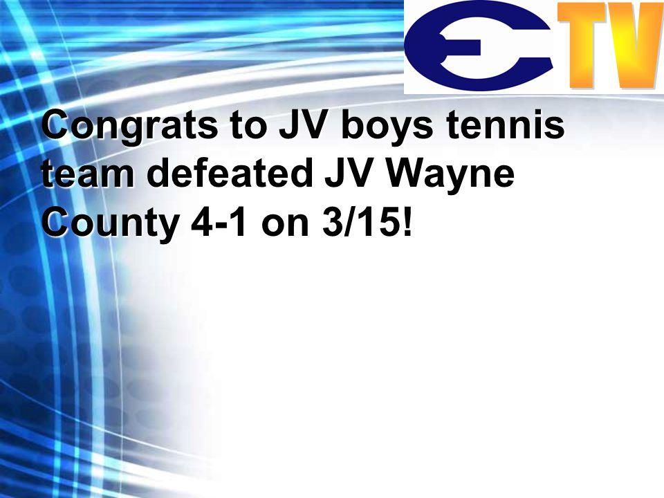 Congrats to JV boys tennis team defeated JV Wayne County 4-1 on 3/15!