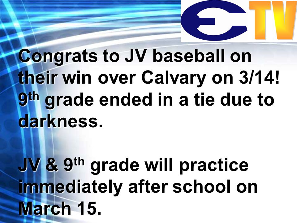 Congrats to JV baseball on their win over Calvary on 3/14.