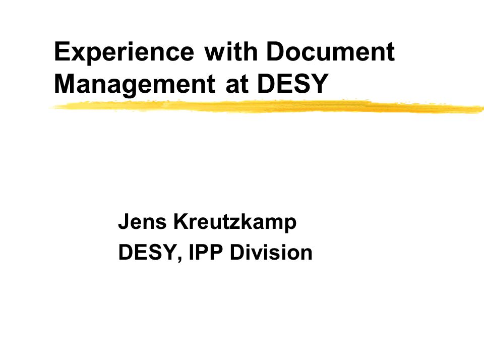 Overview tuovi@desy.de FOR MORE INFO...zProject Goals zWhat is Document Management.