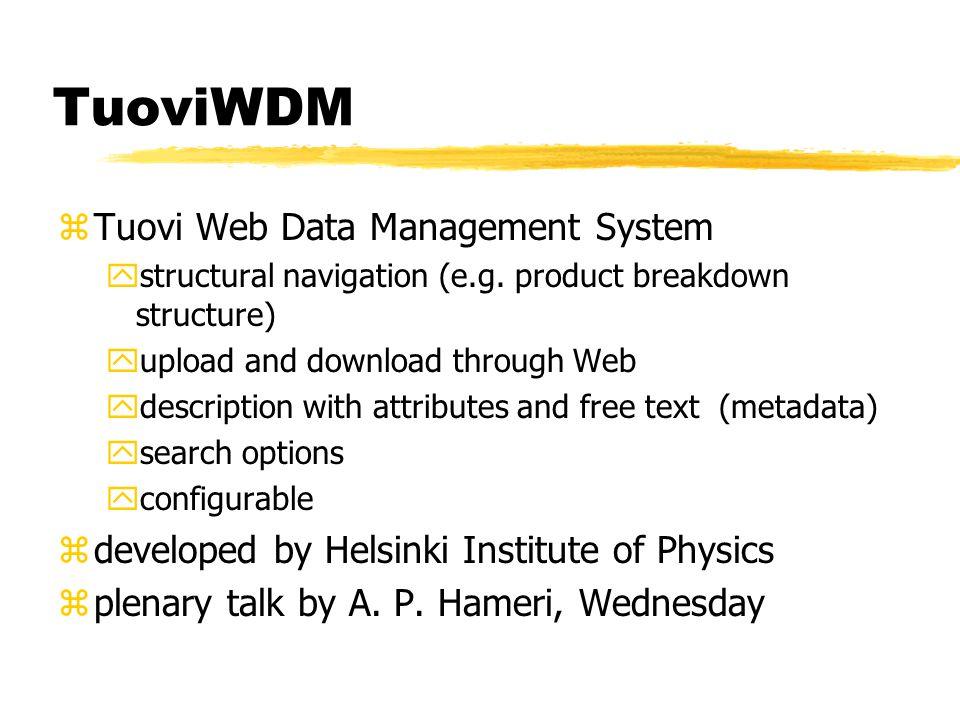 TuoviWDM zTuovi Web Data Management System ystructural navigation (e.g.