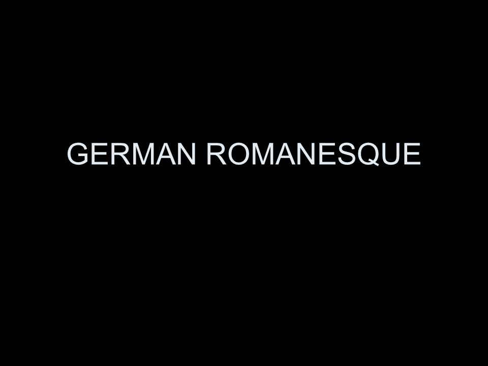 GERMAN ROMANESQUE