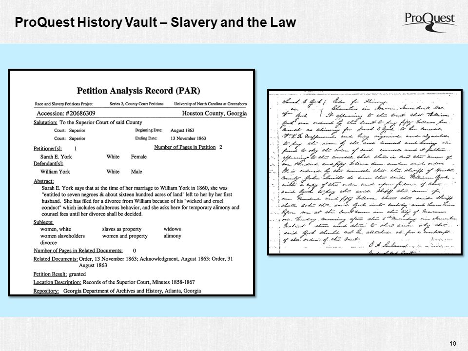 10 ProQuest History Vault – Slavery and the Law