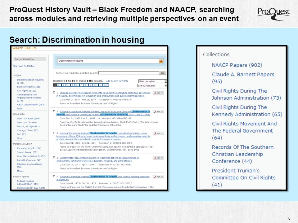 6 ProQuest History Vault – Black Freedom and NAACP, searching across modules and retrieving multiple perspectives on an event Search: Discrimination in housing