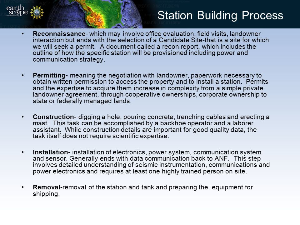 Station Building Process Reconnaissance- which may involve office evaluation, field visits, landowner interaction but ends with the selection of a Can
