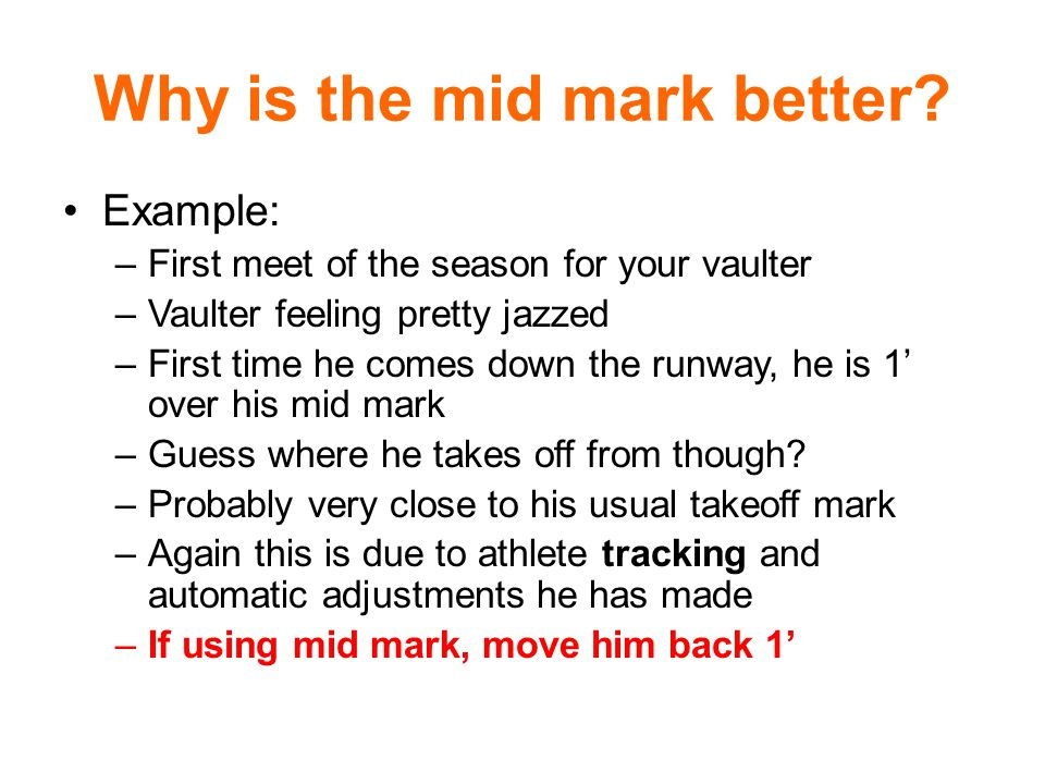 Why is the mid mark better.