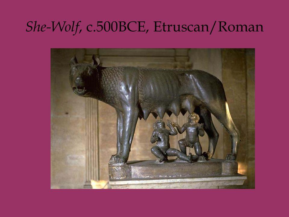 She-Wolf, c.500BCE, Etruscan/Roman