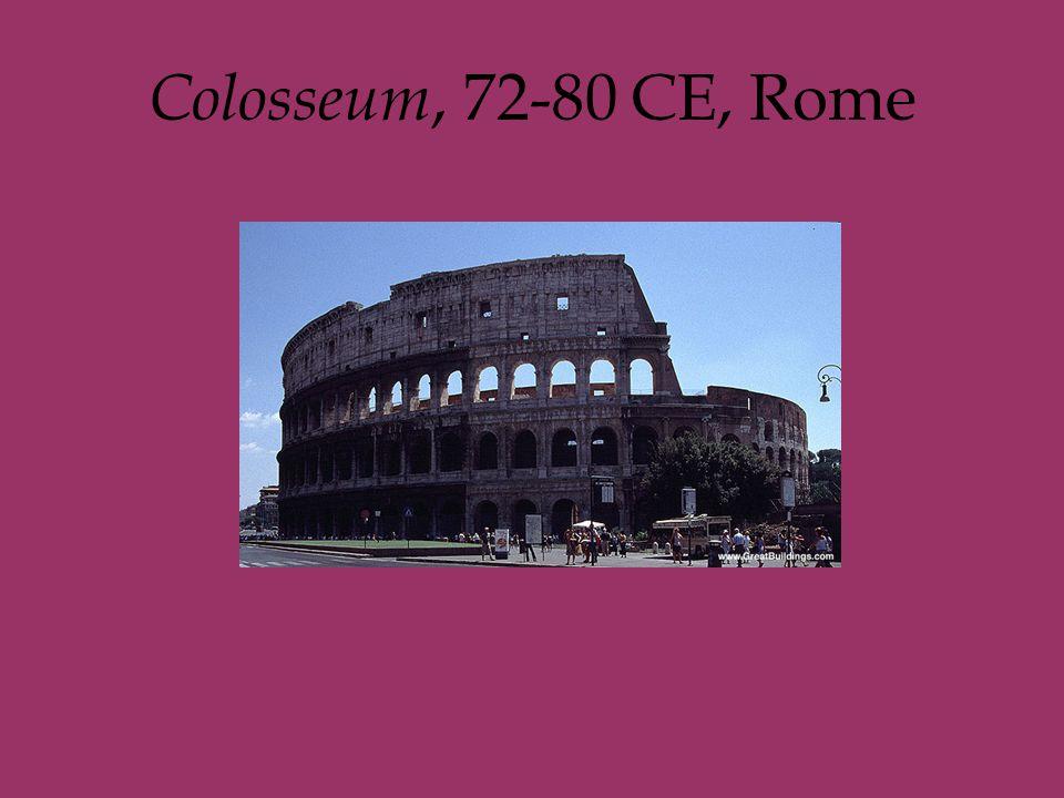 Colosseum, 72-80 CE, Rome