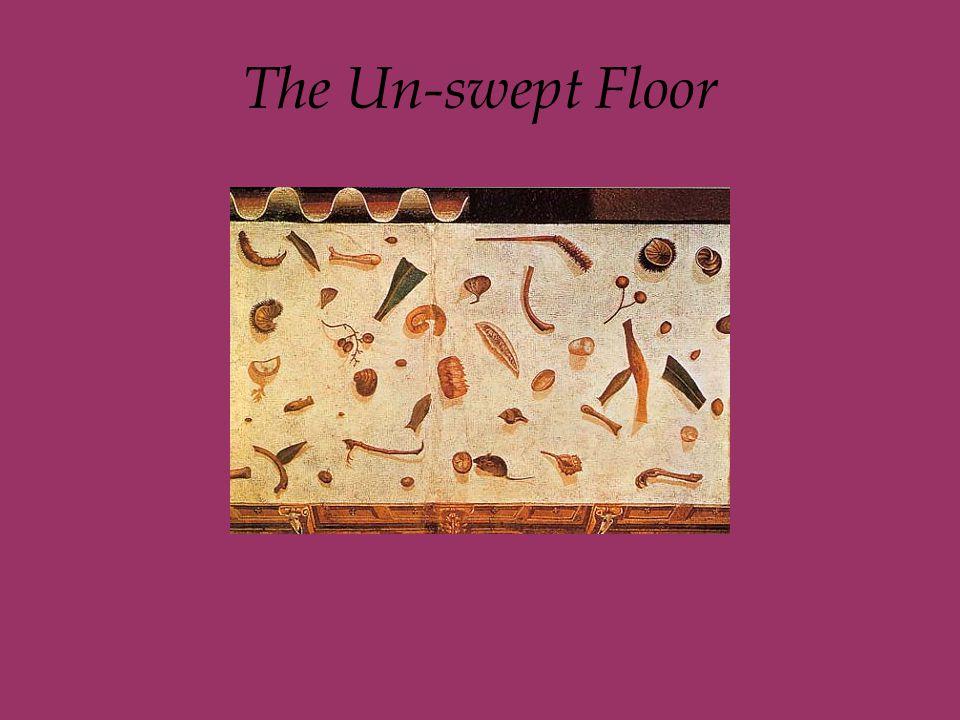 The Un-swept Floor