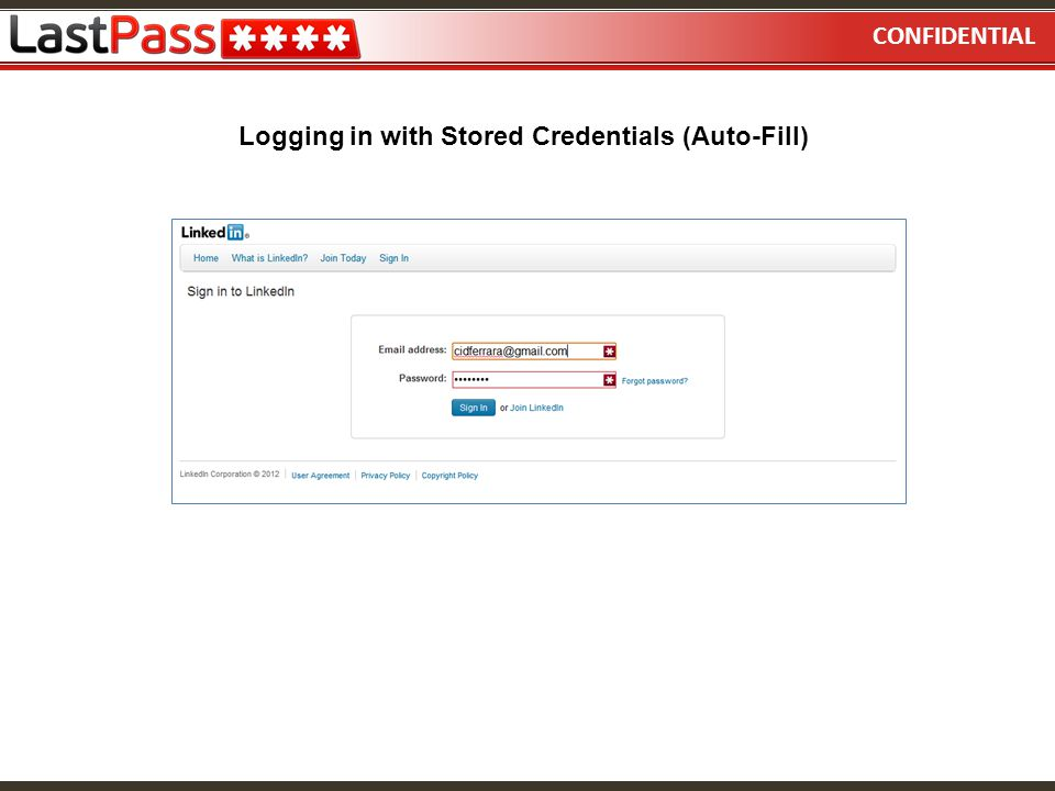 CONFIDENTIAL Logging in with Stored Credentials (Auto-Fill)