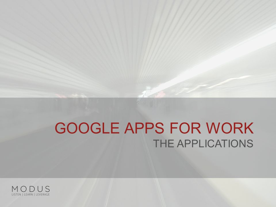 GOOGLE APPS FOR WORK THE APPLICATIONS