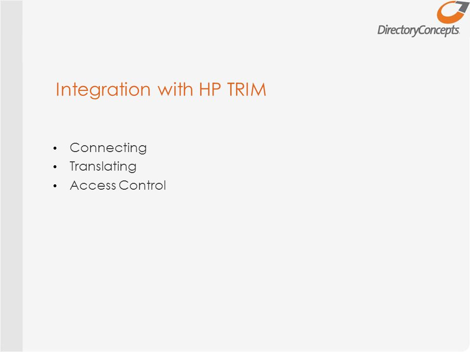 Integration with HP TRIM Connecting Translating Access Control