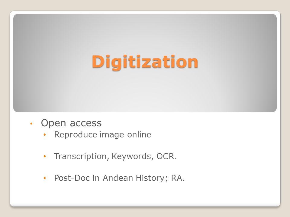 Digitization Open access Reproduce image online Transcription, Keywords, OCR.