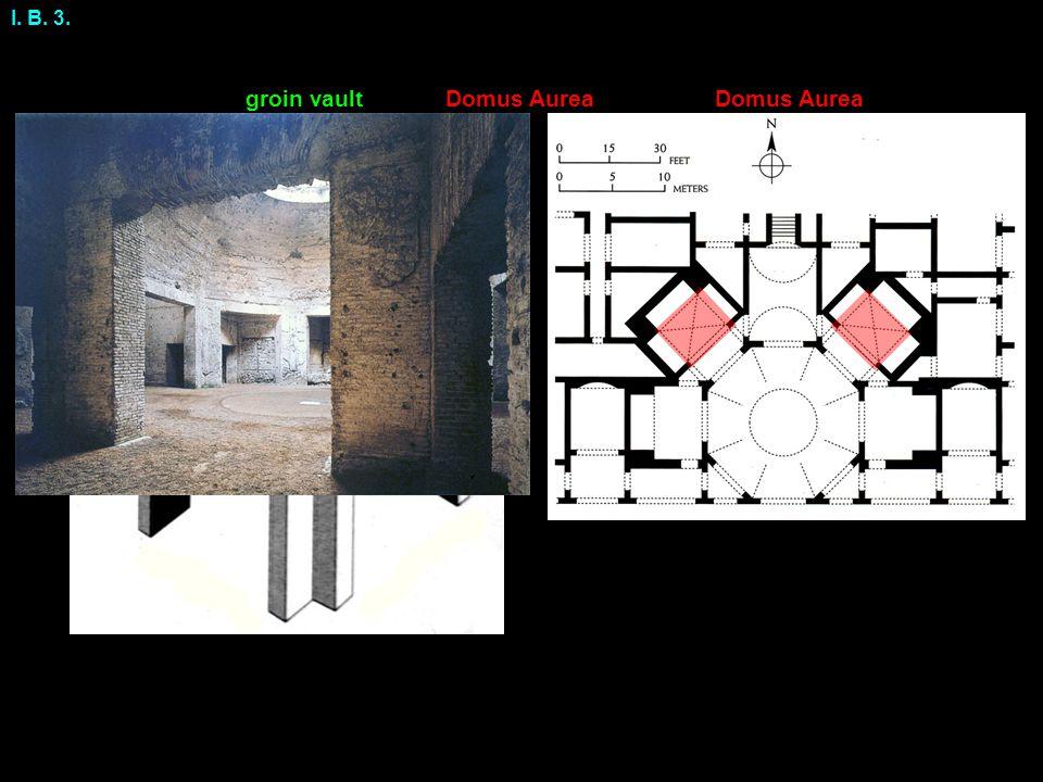 I. B. 3. Domus Aurea groin vault