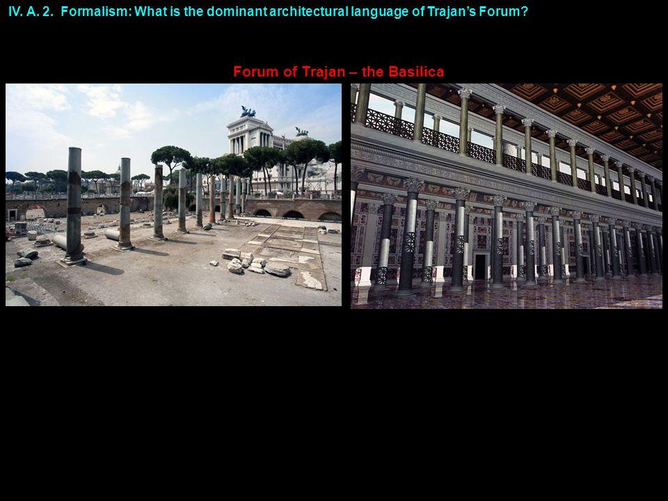 Forum of Trajan – the Basilica IV. A. 2.
