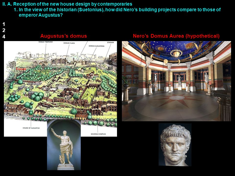 II.B. Formalism: What is revolutionary about how the Nero's architects Severus and Celer: 1.