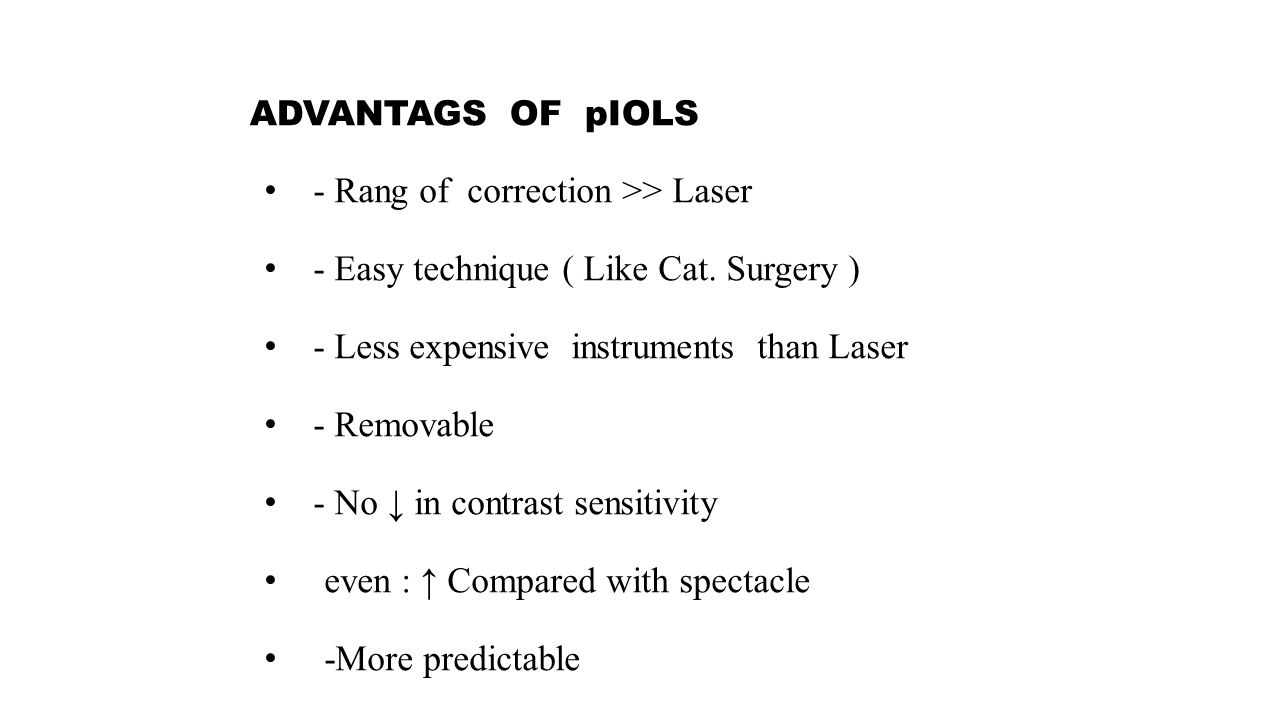 ADVANTAGS OF pIOLS - Rang of correction >> Laser - Easy technique ( Like Cat.