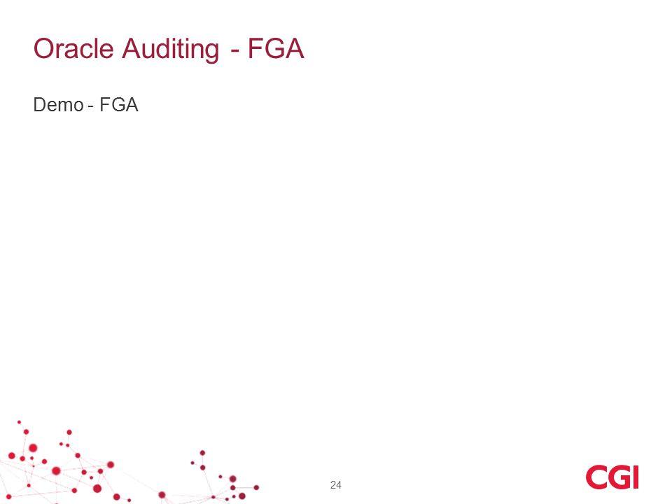 Oracle Auditing - FGA Demo - FGA 24