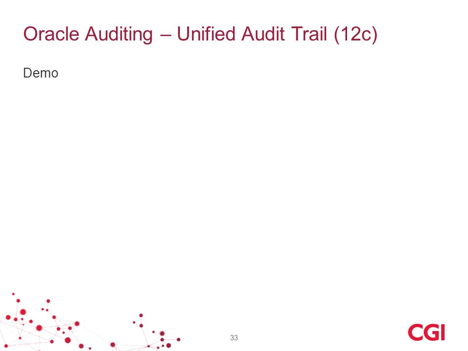 Oracle Auditing – Unified Audit Trail (12c) Demo 33