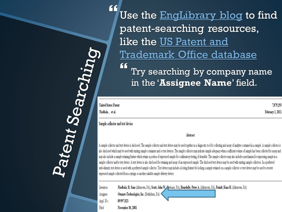 Patent Searching  Use the EngLibrary blog to find patent-searching resources, like the US Patent and Trademark Office database EngLibrary blogUS Pate