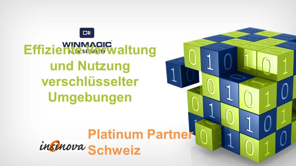 Effiziente Verwaltung und Nutzung verschlüsselter Umgebungen Platinum Partner Schweiz