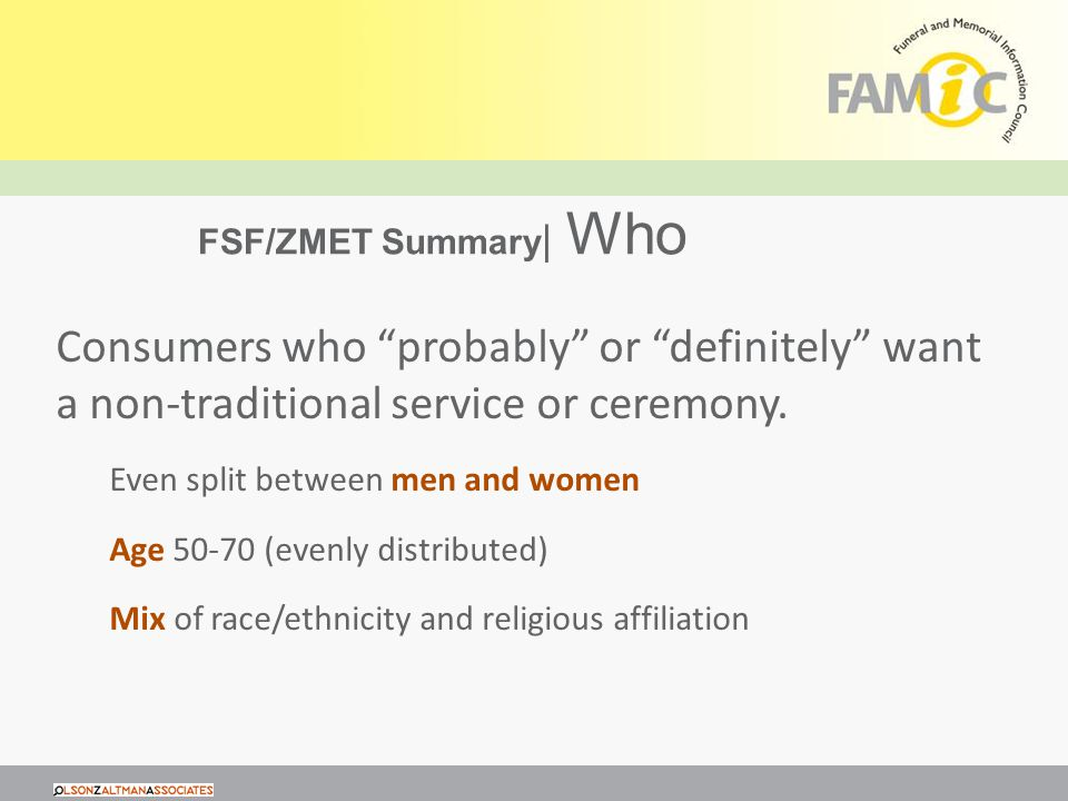 FSF/ZMET Summary | Who Consumers who probably or definitely want a non-traditional service or ceremony.