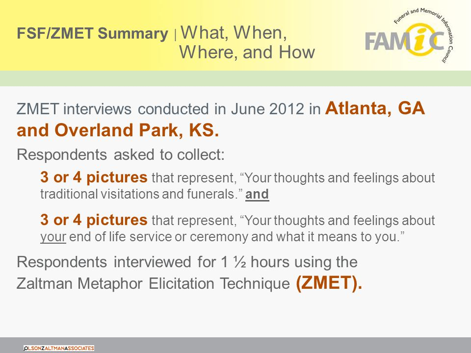 FSF/ZMET Summary | What, When, Where, and How ZMET interviews conducted in June 2012 in Atlanta, GA and Overland Park, KS.