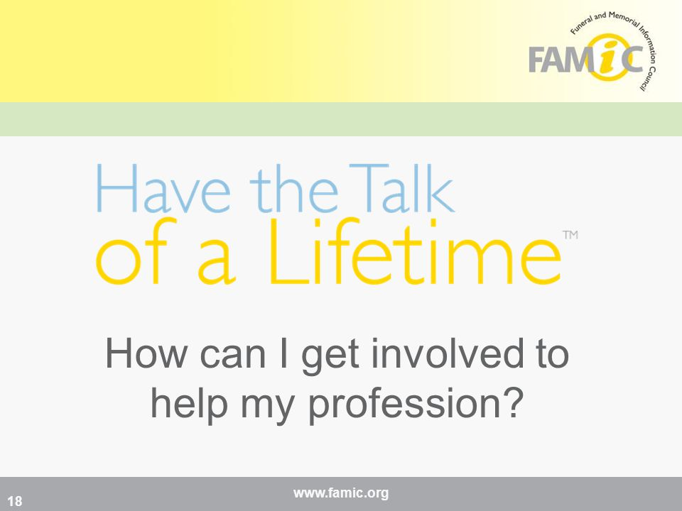 www.famic.org How can I get involved to help my profession 18