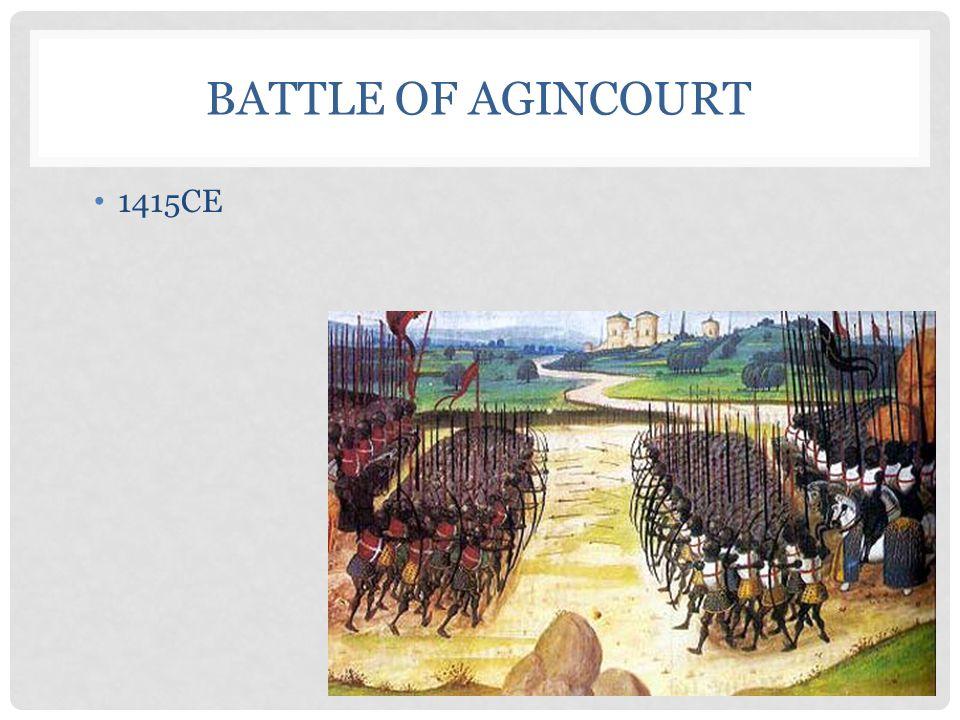 BATTLE OF AGINCOURT 1415CE