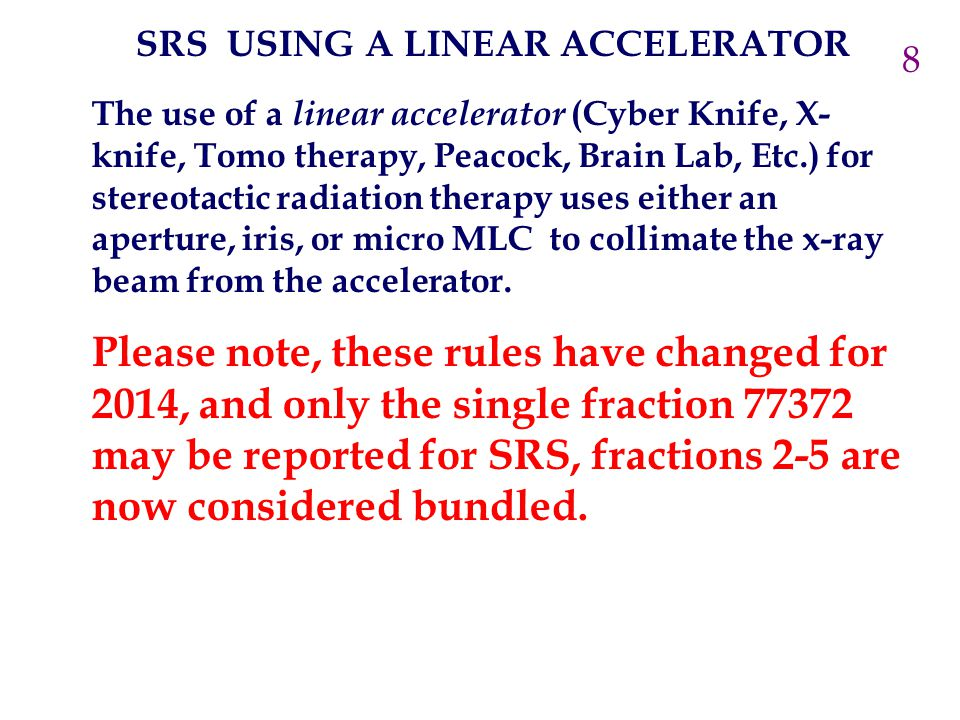The use of a linear accelerator (Cyber Knife, X- knife, Tomo therapy, Peacock, Brain Lab, Etc.) for stereotactic radiation therapy uses either an aper