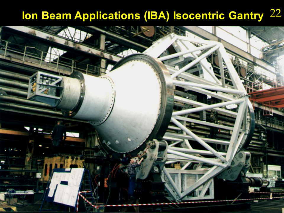 Ion Beam Applications (IBA) Isocentric Gantry 22