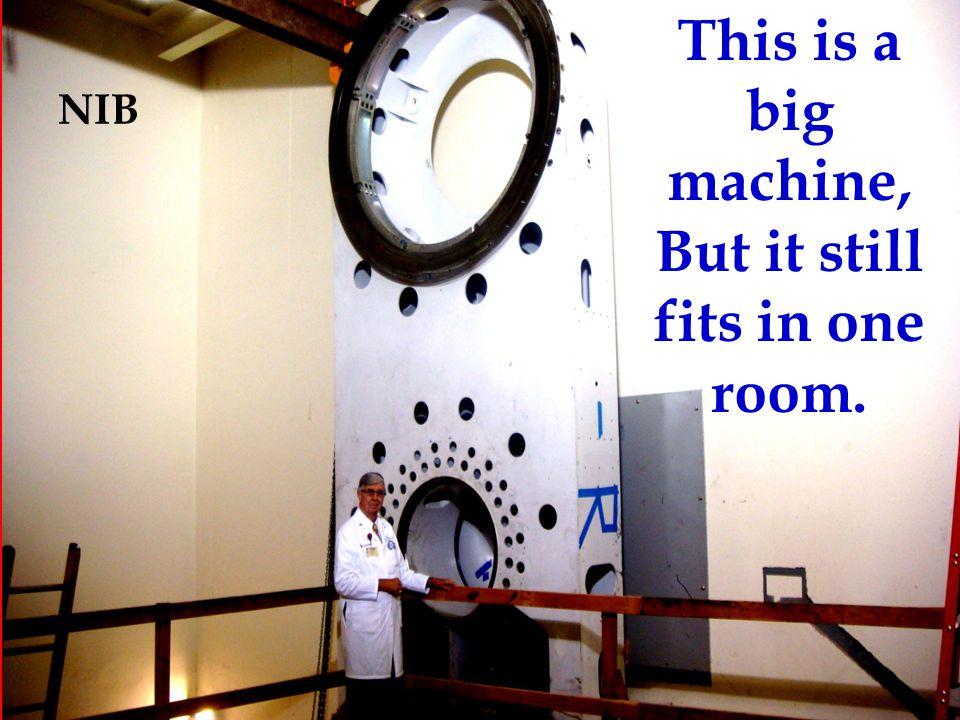 This is a big machine, But it still fits in one room. NIB