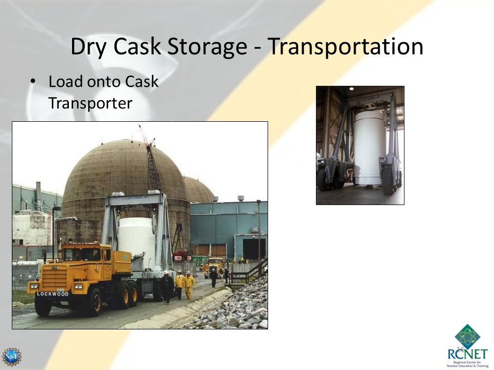 Dry Cask Storage - Transportation Load onto Cask Transporter 16